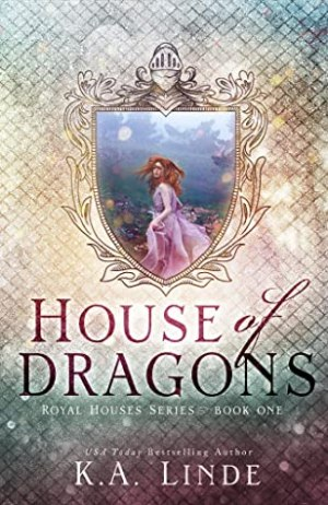 Fresh Fridays: House of Dragons (Royal Houses #1) by K A Linde