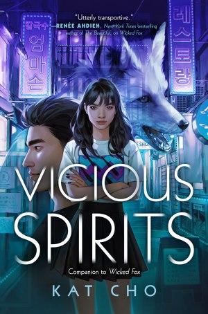 Vicious Spirits (Gumiho, #2) by Kat Cho