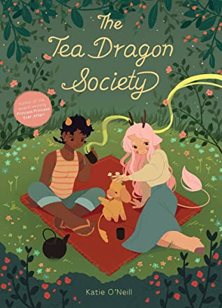 Top 10 Tuesday The Tea Dragon Society by Katie O'Neill Link: https://i2.wp.com/i.gr-assets.com/images/S/compressed.photo.goodreads.com/books/1585566949l/34895950._SX318_.jpg?w=620&ssl=1