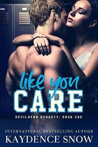 Recensie: Like you care van Kaydence Snow