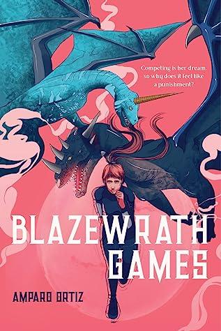 Blazewrath Games by Amparo Ortiz Link: https://i2.wp.com/i.gr-assets.com/images/S/compressed.photo.goodreads.com/books/1585957242l/52697938._SY475_.jpg?w=750&ssl=1