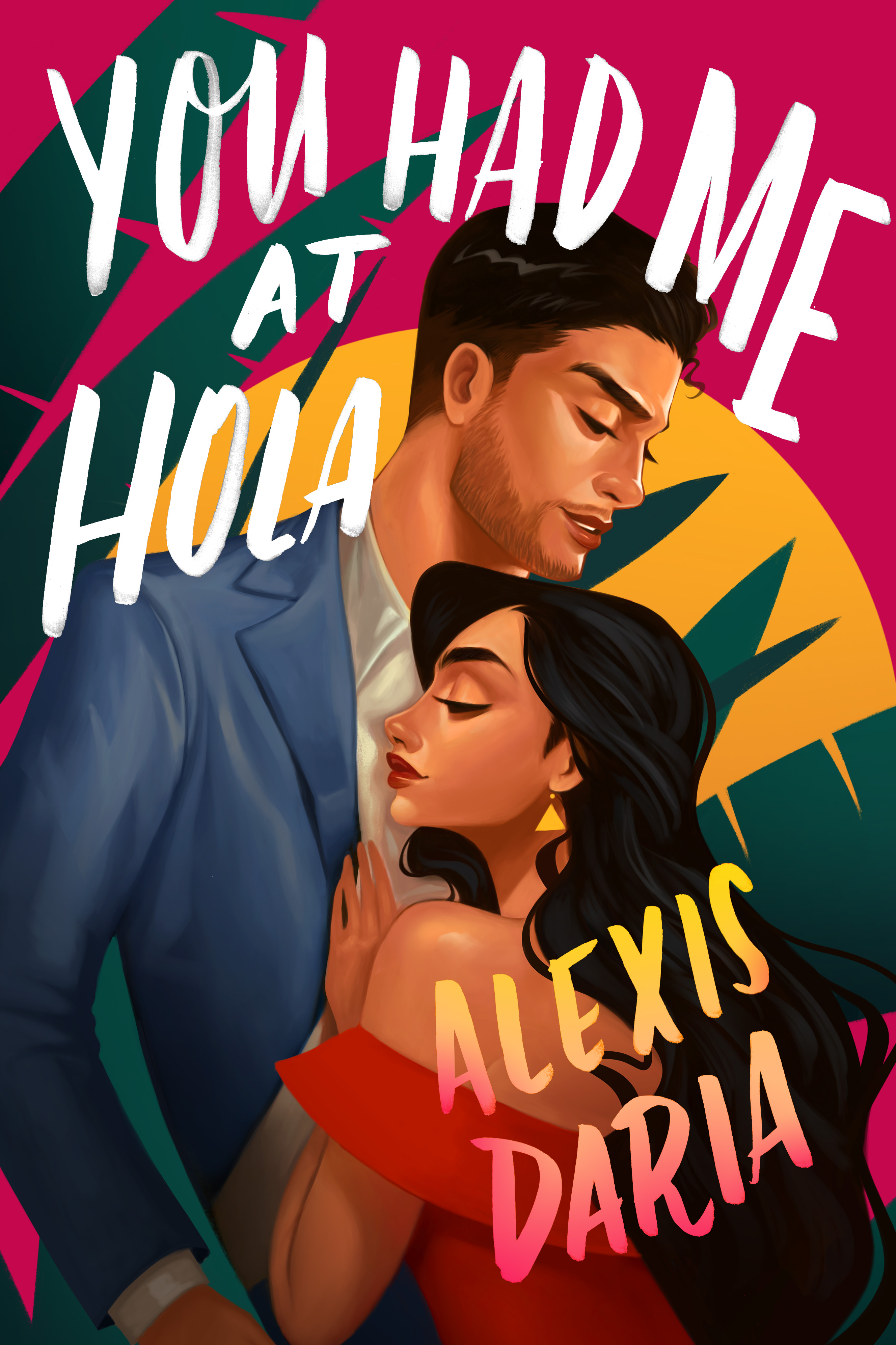 Fresh Fridays: You Had Me At Hola by Alexis Daria