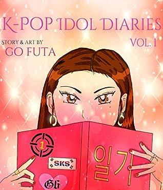 Book Review: K-Pop Idol Diaries by Go Futa!
