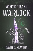 White Trash Warlock (The Adam Binder Novels, #1)