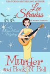 Murder and Rock 'n Roll by Lee Strauss