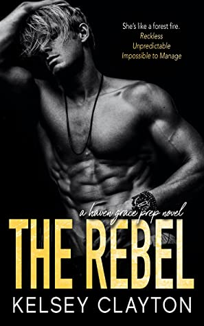 Recensie: The rebel van Kelsey Clayton
