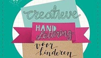 Creatieve handletteringprojecten voor kinderen – Martine Boere
