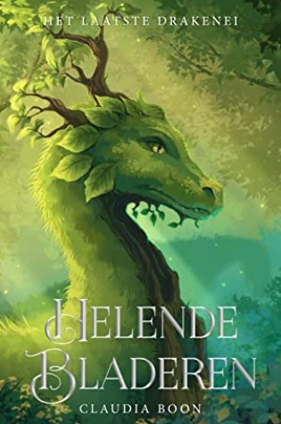 Blogtour: Helende Bladeren (Het Laatste Drakenei #1) – Claudia Boon