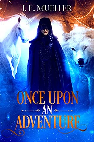 Once Upon an Adventure (A Fairytale Adventure #4)
