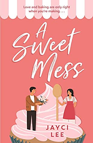 A Sweet Mess & The Dating Dare Reviews