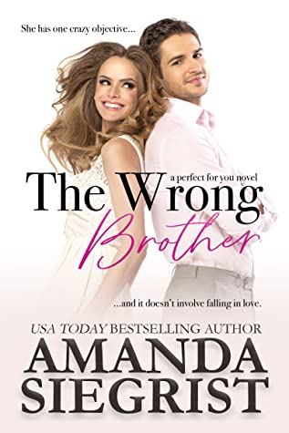 The Wrong Brother (perfect for you, #1)