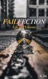 Failfection by K. Ira