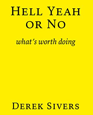 Download Hell Yeah or No: what's worth doing