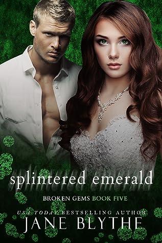 Splintered Emerald (Broken Gems, #5)