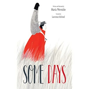 Some Days by María Wernicke