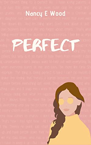 Perfect by Nancy E. Wood Book Cover