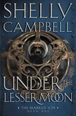 Under the Lesser Moon (The Marked Son, #1)