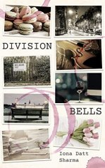 Cover of Division Bells by Iona Datt Sharma