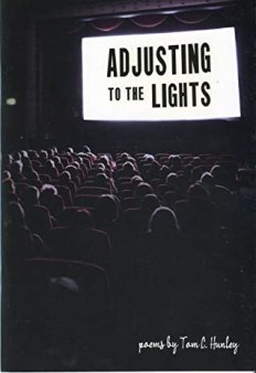 """Cover of """"Adjusting To The Lights"""" by Tom C. Hunley."""