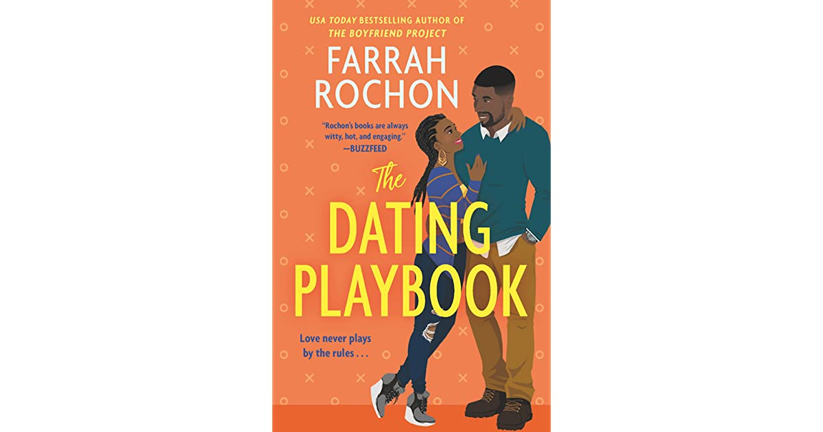 The Dating Playbook (The Boyfriend Project, #2) by Farrah Rochon