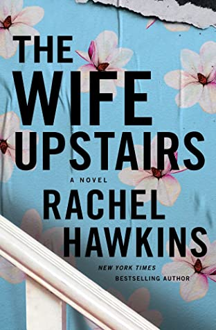 The Wife Upstairs book cover image from a June and July Reading Recap.