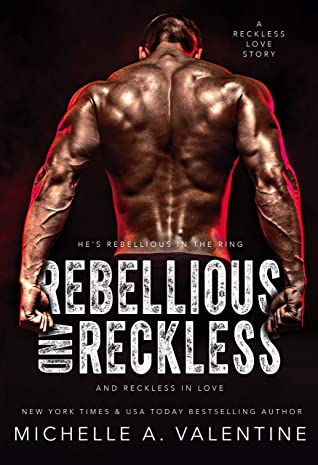 Rebellious and Reckless (Campus Hotshots #1)