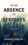 In the Absence of Serpents by Amanda Gibson