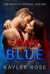 Family of Blue by Kaylee Rose