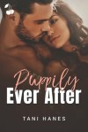 Puppily Ever After by Tani Hanes