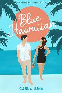 Blue Hawaiian (Blackwood Cellars Series, #1)