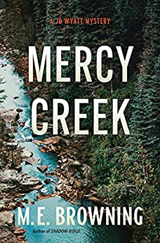 Mercy Creek by M.E. Browning