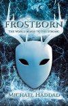 Frostborn by Michael  Haddad