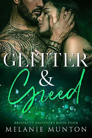 Glitter & Greed (Brooklyn Brothers #4)
