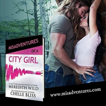 Misadventures of a City Girl  Misadventures   2  by Meredith Wild Misadventures of a City Girl   Meredith Wild and Chelle Bliss