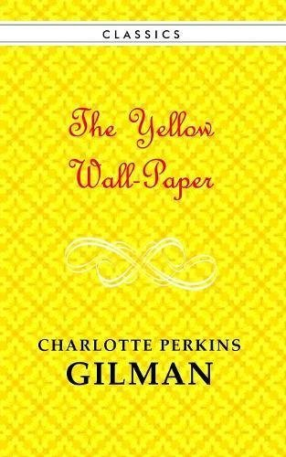 12100858 D0wnload The Yellow Wallpaper Pdf Audiobook By Charlotte