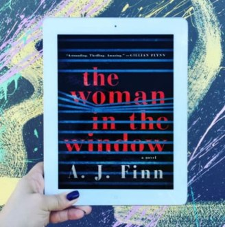 The Woman in the Window by A J  Finn Overall  I enjoyed the novel and recommend it to readers of thrillers and  contemporary fiction