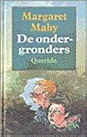 Book review | De ondergronders by Margaret Mahy | 1 stars