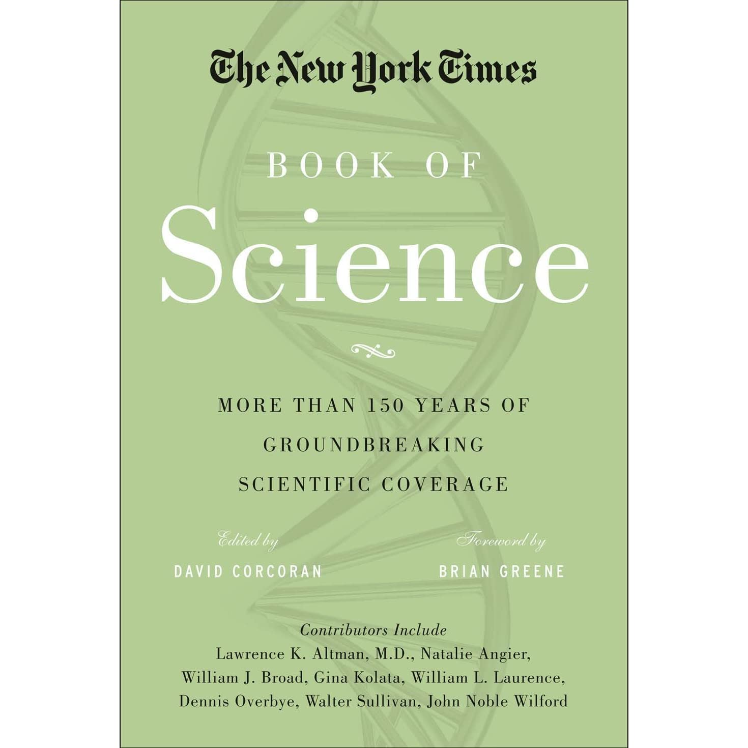 The New York Times Book Of Science The Best Science