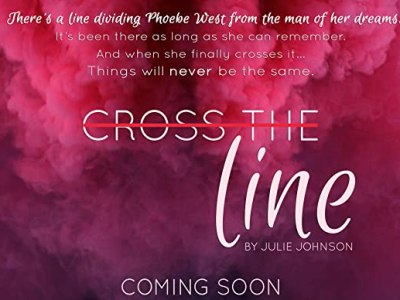 CROSS THE LINE by Julie Johnson