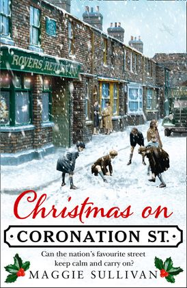 Christmas on Coronation Street (Coronation Street, Book 1)