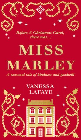 Miss Marley: A Christmas ghost story - a prequel to A Christmas Carol