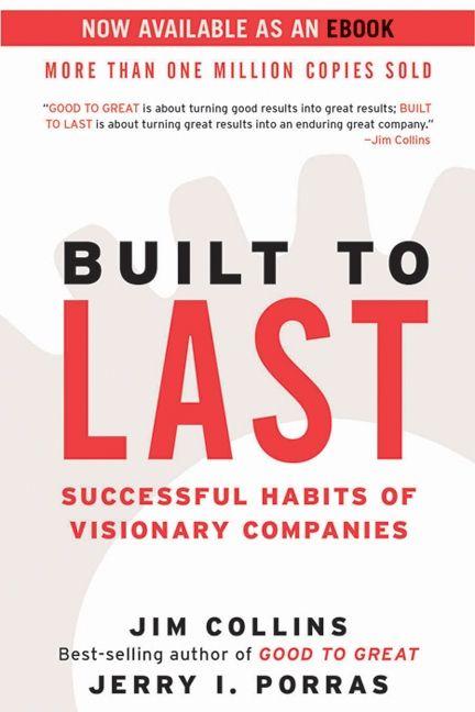 Built to Last - livro para todos os empreededores: criar valor no seu negócio|| investments4life