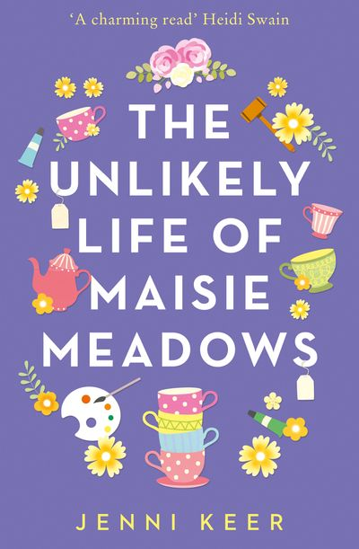 The Unlikely Life of Maisie Meadows - Jenni Keer
