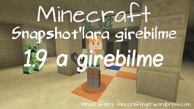 Minecraft 1.9 a girebilme Minecraft Snapshotlara Girebilme.