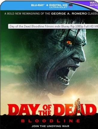 Day of the Dead Bloodline Filmini indir Bluray Rip 1080p Full HD Mkv (2018)