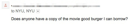"""Sample email from Reply-Allpocalypse: """"Does anybody have a copy of the movie good burger I can borrow?"""""""