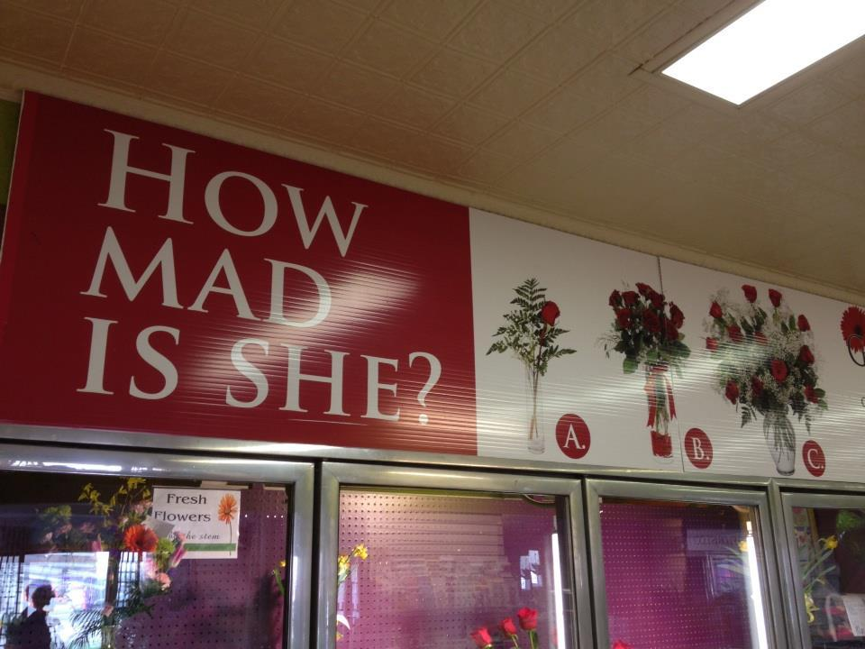 Apology Flowers Sign At Florists Asks How Mad Is She