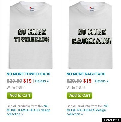 """'No More Towelheads,' 'No More Ragheads' CafePress Shirts Upset Sikh Coalition"" (photo: Huffington Post)"