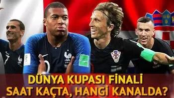 Fransa Hırvatistan Dünya Kupası Final maçı ne zaman saat kaçta hangi kanalda?