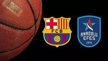 Barcelona Lassa Anadolu Efes maçı ne zaman saat kaçta ve hangi kanalda? 2